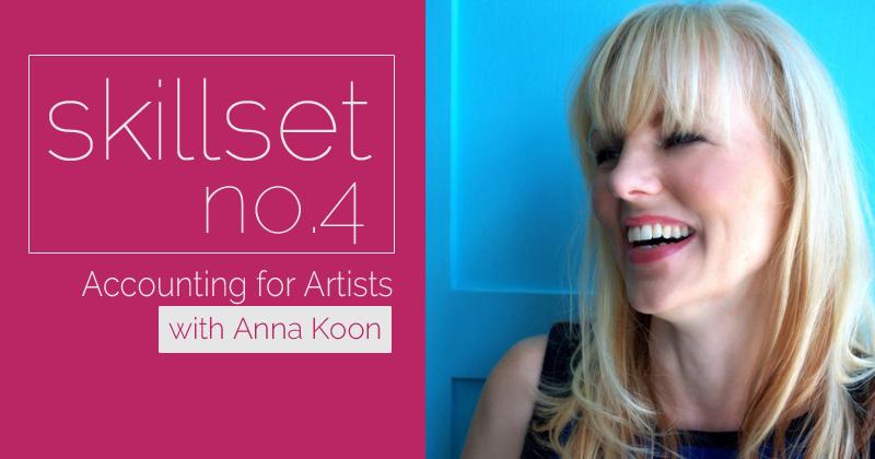 Skillset No. 4 Accounting for Artists with Anna Koon