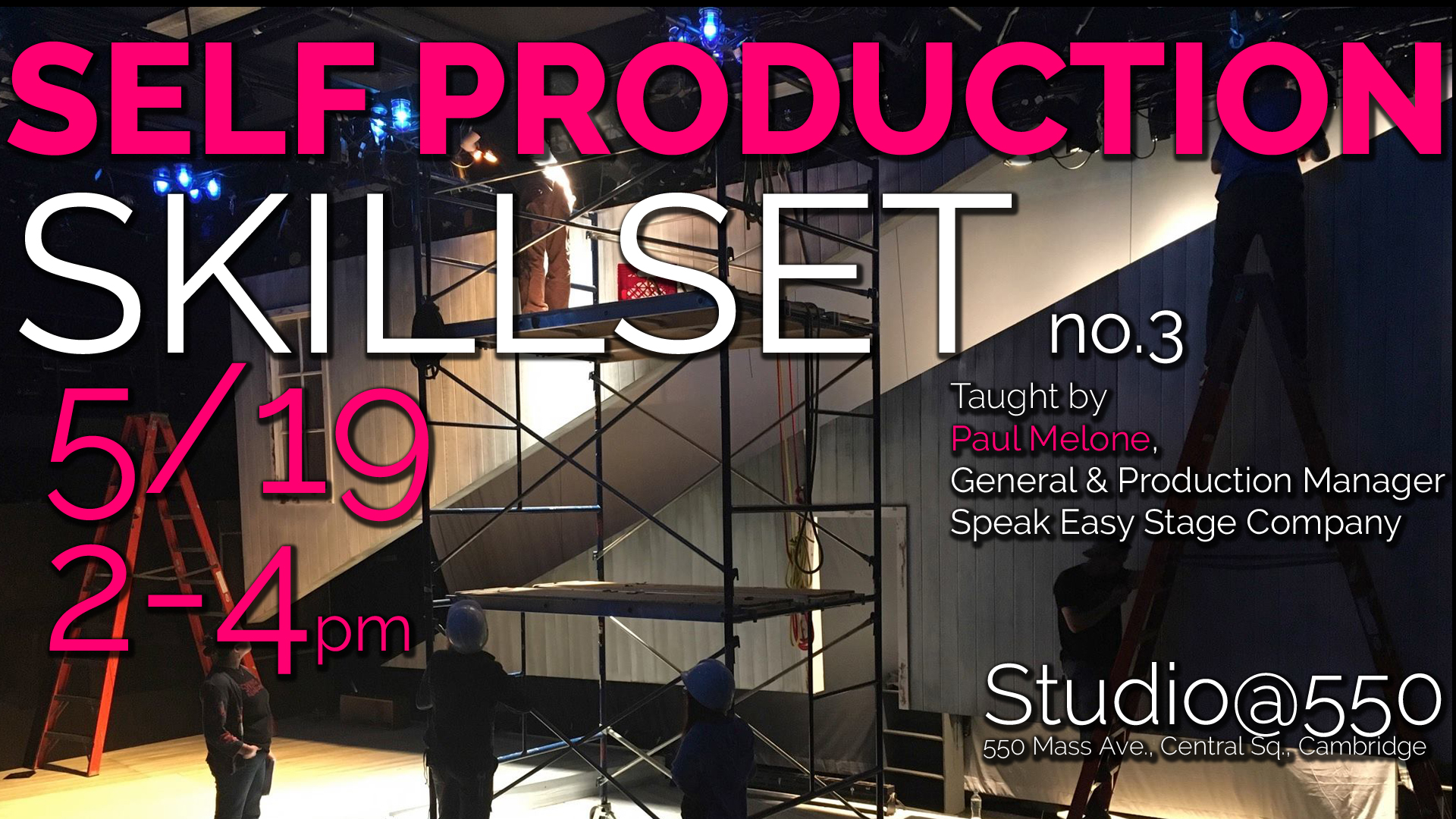 SELF-PRODUCTION SKILLSET with Paul Melone of SpeakEasy Stage