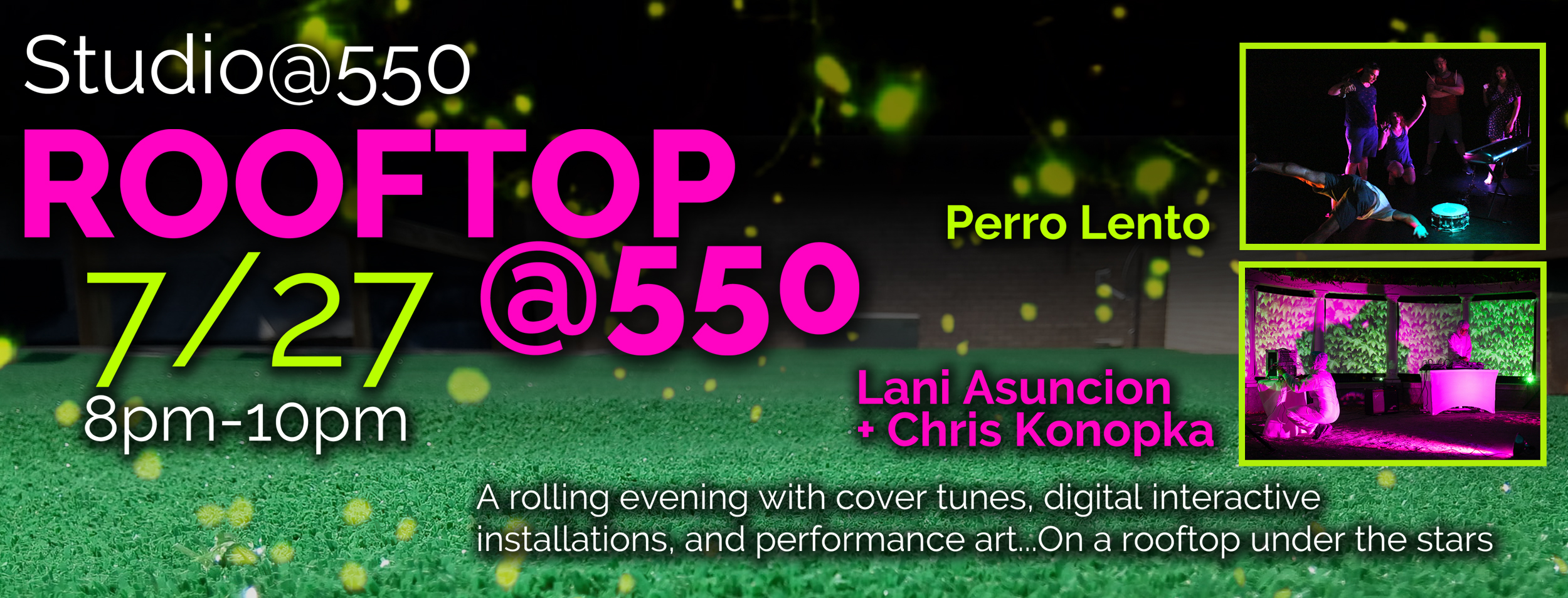 Rooftop@550 featuring Perro Lento and Lani Asuncion and Christopher Konopka